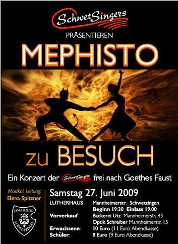 2009: Mephisto zu Besuch