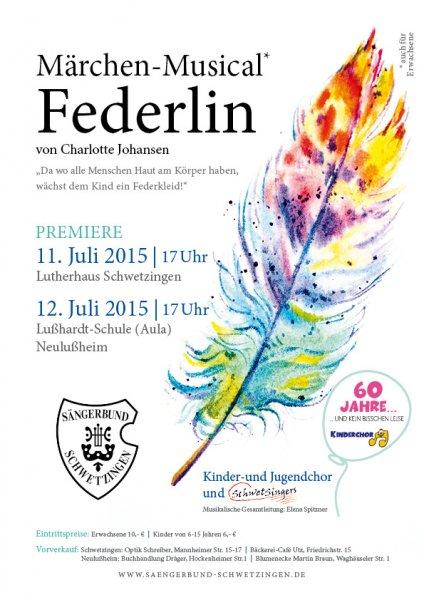2015: Märchen Musical Federlin